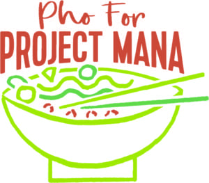 Pho for Project MANA @ Alder Creek Café  | Truckee | California | United States